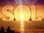 """Novela """"Luz do Sol"""" resumo 23/07: Drica lembra das palavras de Agenor"""